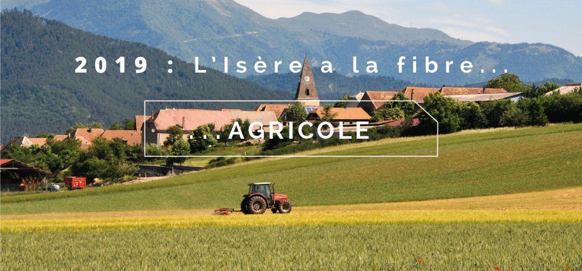 L'Isère a la fibre agricole