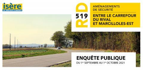 RD519 aménagements de sécurité entre le carrefour du Rival et Marcilloles-Est - Enquête publique